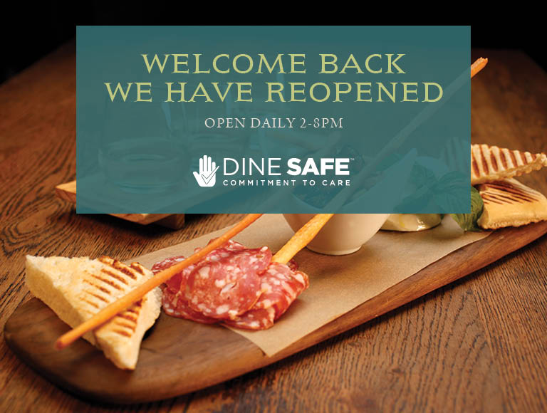 Welcome Back | We Have Reopened | Open Daily 2pm-8pm | Dine Safe Commitment To Care