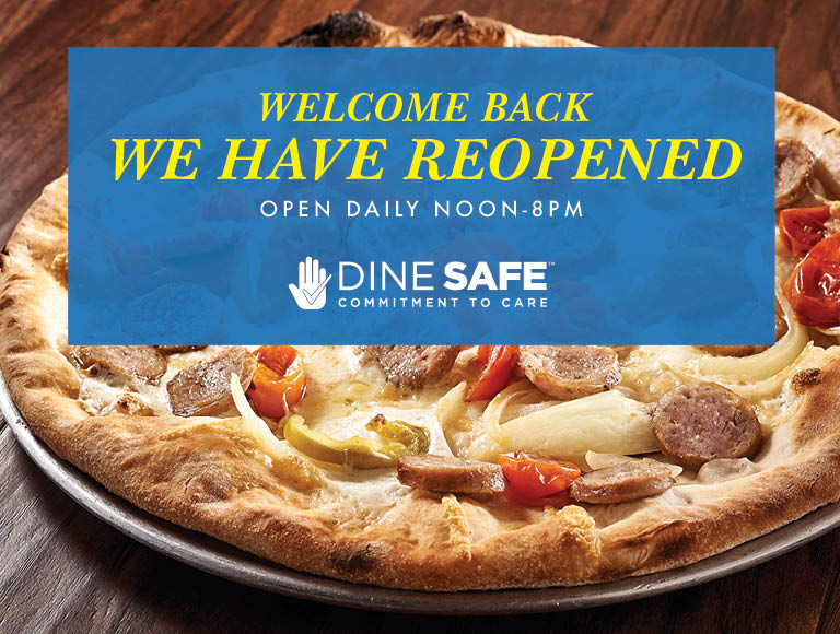 Welcome Back | We Have Reopened | Open Daily Noon to 8pm | Dine Safe Commitment To Care