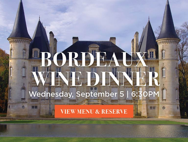 View Menu & Reserve for Bordeaux Wine Dinner, September 5