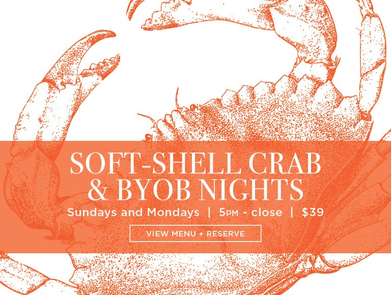 Soft-Shell Crab and BYOB Night, Sundays and Mondays, NYC
