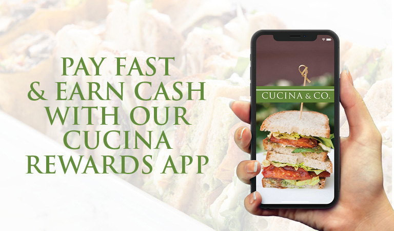 pay fast and earn cashwith our cucina rewars app