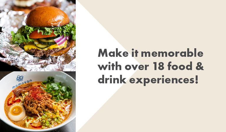 Make it memorable with over 18 food & drink experiences