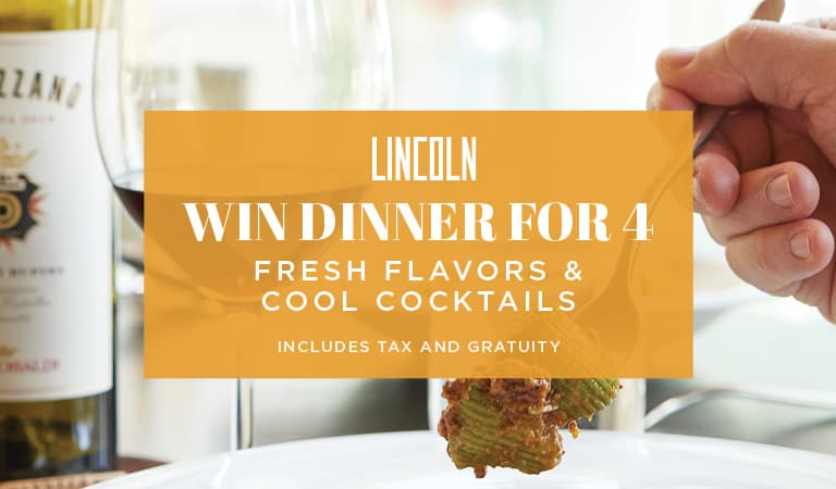 Win a dinner for four at Lincoln Ristorante