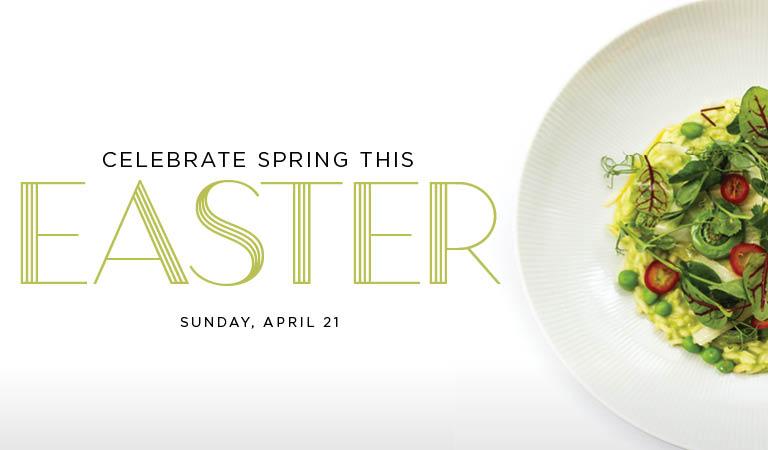 Celebrate Spring This Easter | Sunday, April 21 | New York City Easter Restaurants
