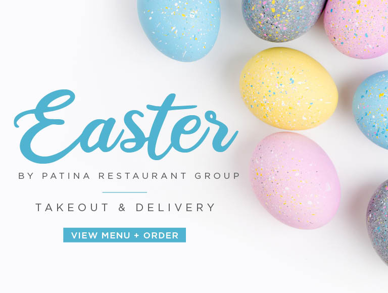 View Menu + Order | Easter by Patina Restaurant Group | Takeout & Delivery