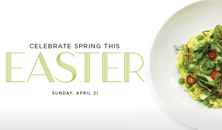 Celebrate Spring This Easter | Sunday, April 21 | Los Angeles and Orange County Easter Restaurants
