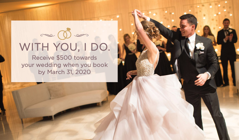 With you, I do. | Receive $500 towards your wedding when you book by March 31, 2020.