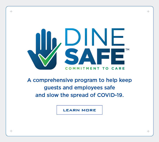 Learn about our Dine Safe program