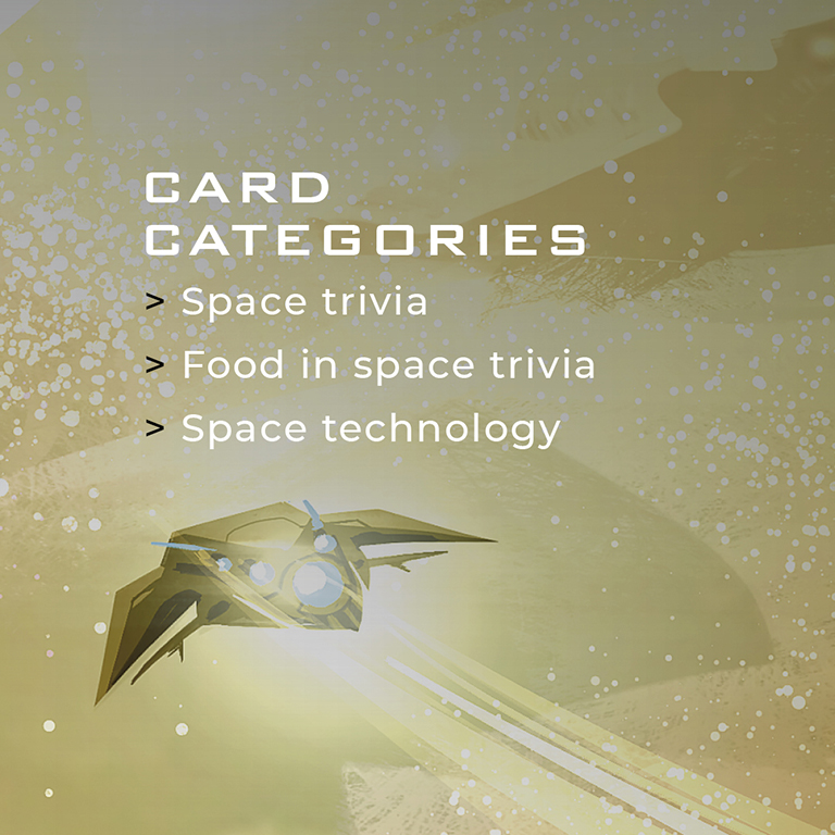 Card Categories: Space Trivia, Food in Space Trivia, Space Technology.