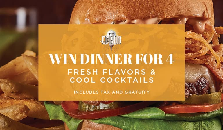 Win Dinner for Four at The Edison