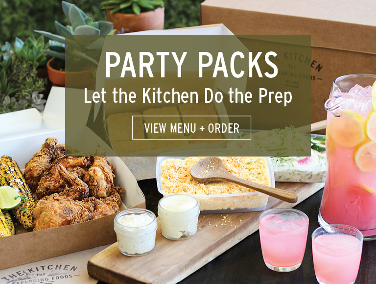 View Menu + Order | Party Packs at The Kitchen for Exploring Foods in Pasadena, CA | Let The Kitchen Do the Prep